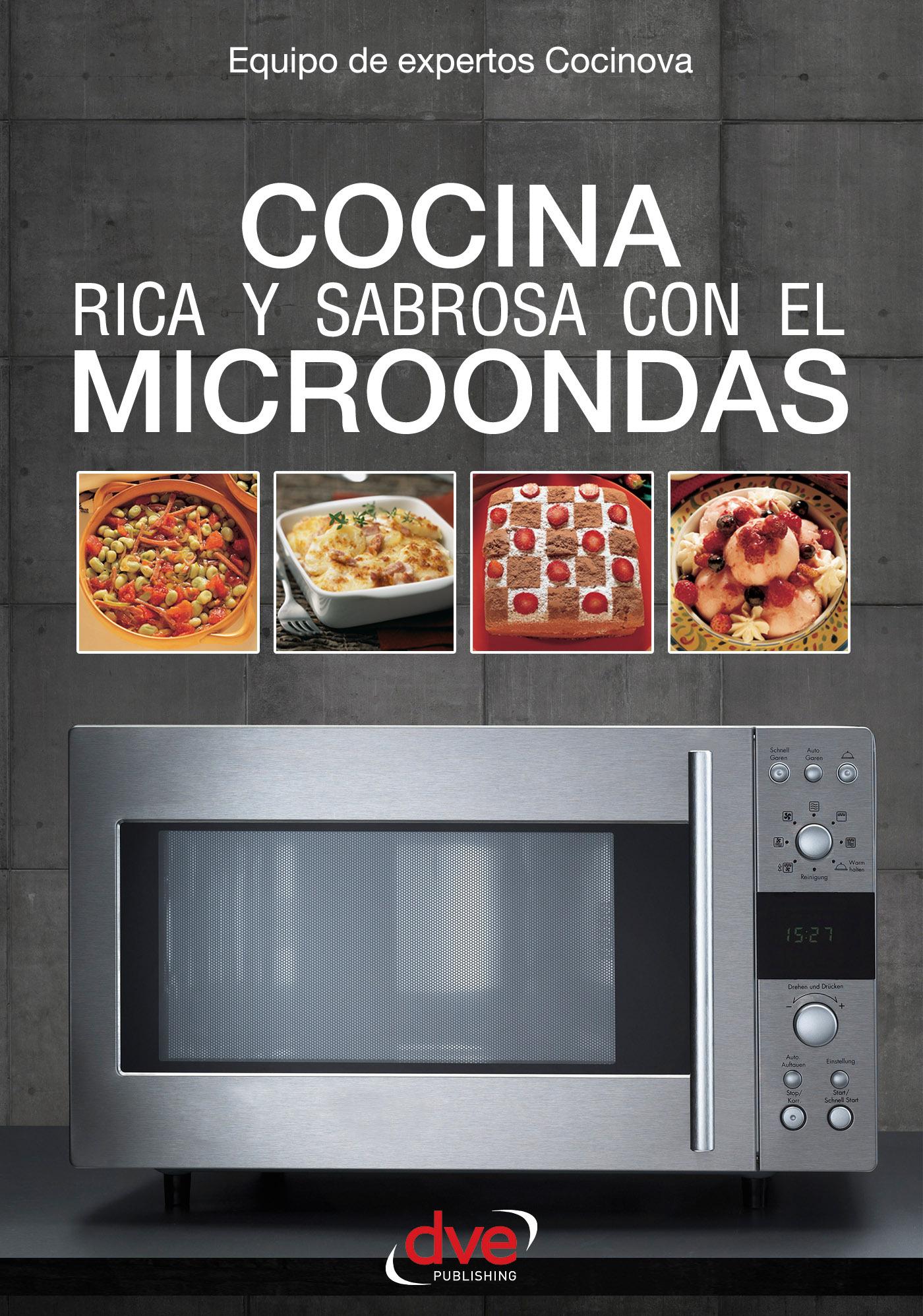Cocinova, Equipo de expertos - Cocina rica y sabrosa con el microondas, e-kirja