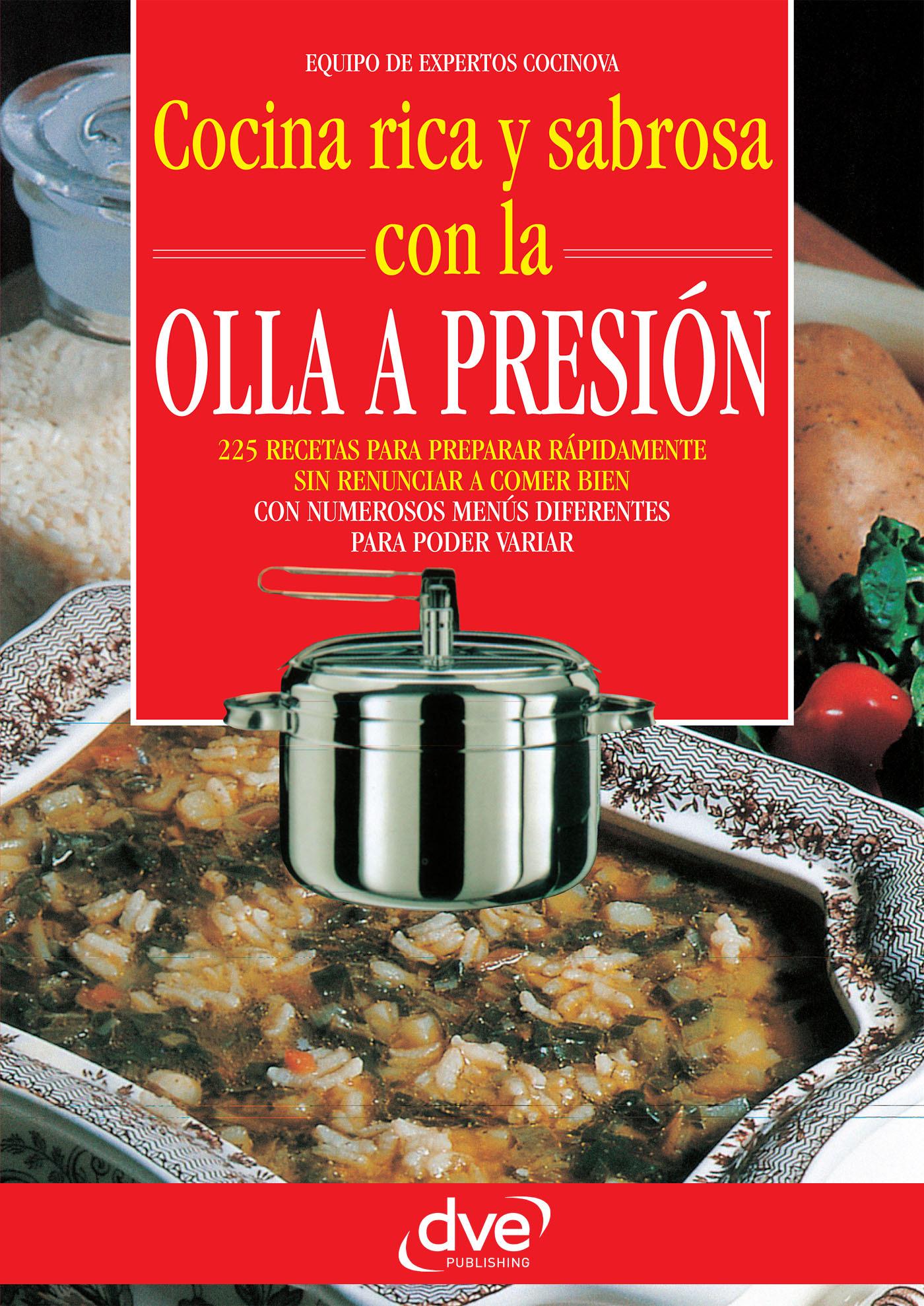Cocinova, Equipo de expertos - Cocina rica y sabrosa con la olla a presión, e-bok