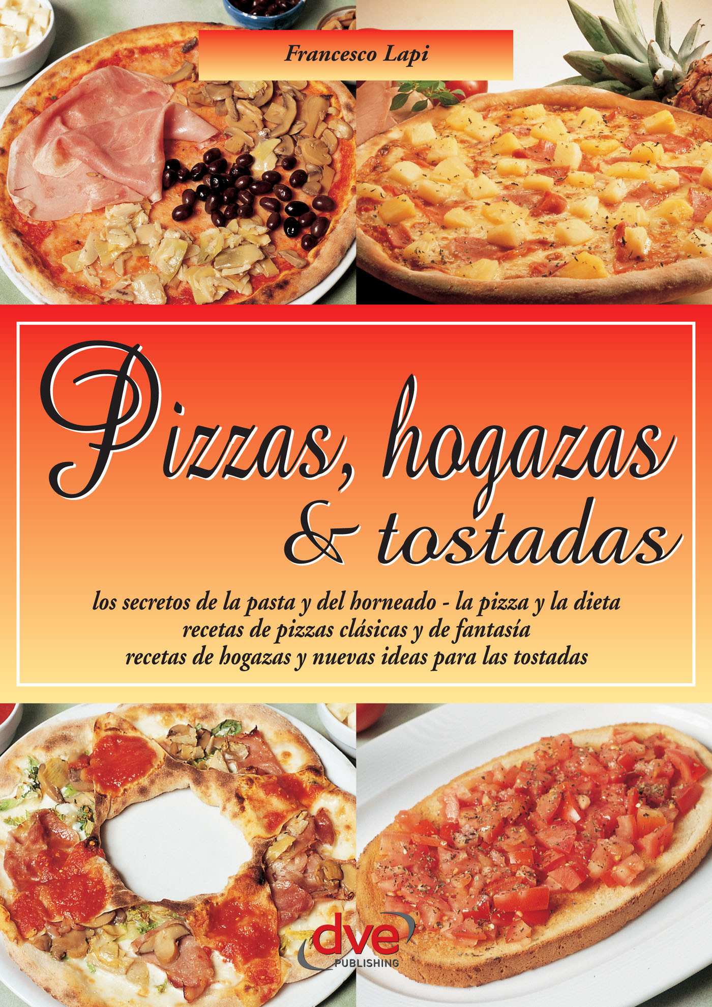 Lapi, Francesco - Pizzas, hogazas & tostadas. Las Guias Faciles, ebook