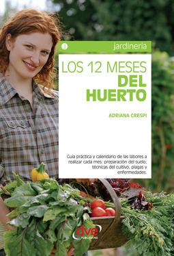 Crespi, Adriana - Los 12 meses del huerto, ebook