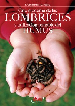 Compagnoni, L. - Cría moderna de las lombrices y utilización rentable del humus, ebook