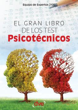 2100, Equipo de Expertos 2100 Equipo de Expertos - El gran libro de los test psicotécnicos, ebook