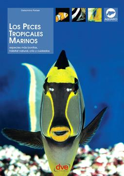 Parisse, Gelsomina - Los peces tropicales marinos, ebook