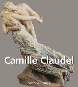 Charles, Victoria - Camille Claudel, e-kirja