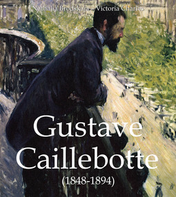 Brodskaïa, Nathalia - Gustave Caillebotte (1848-1894), ebook