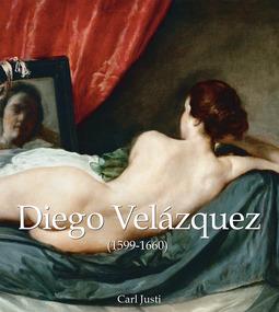 Justi, Carl - Diego Velázquez (1599-1660), e-kirja
