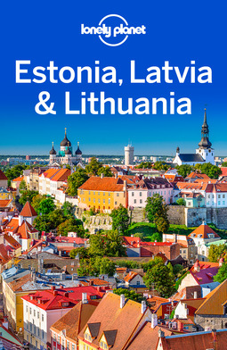 Dragicevich, Peter - Lonely Planet Estonia, Latvia & Lithuania, ebook