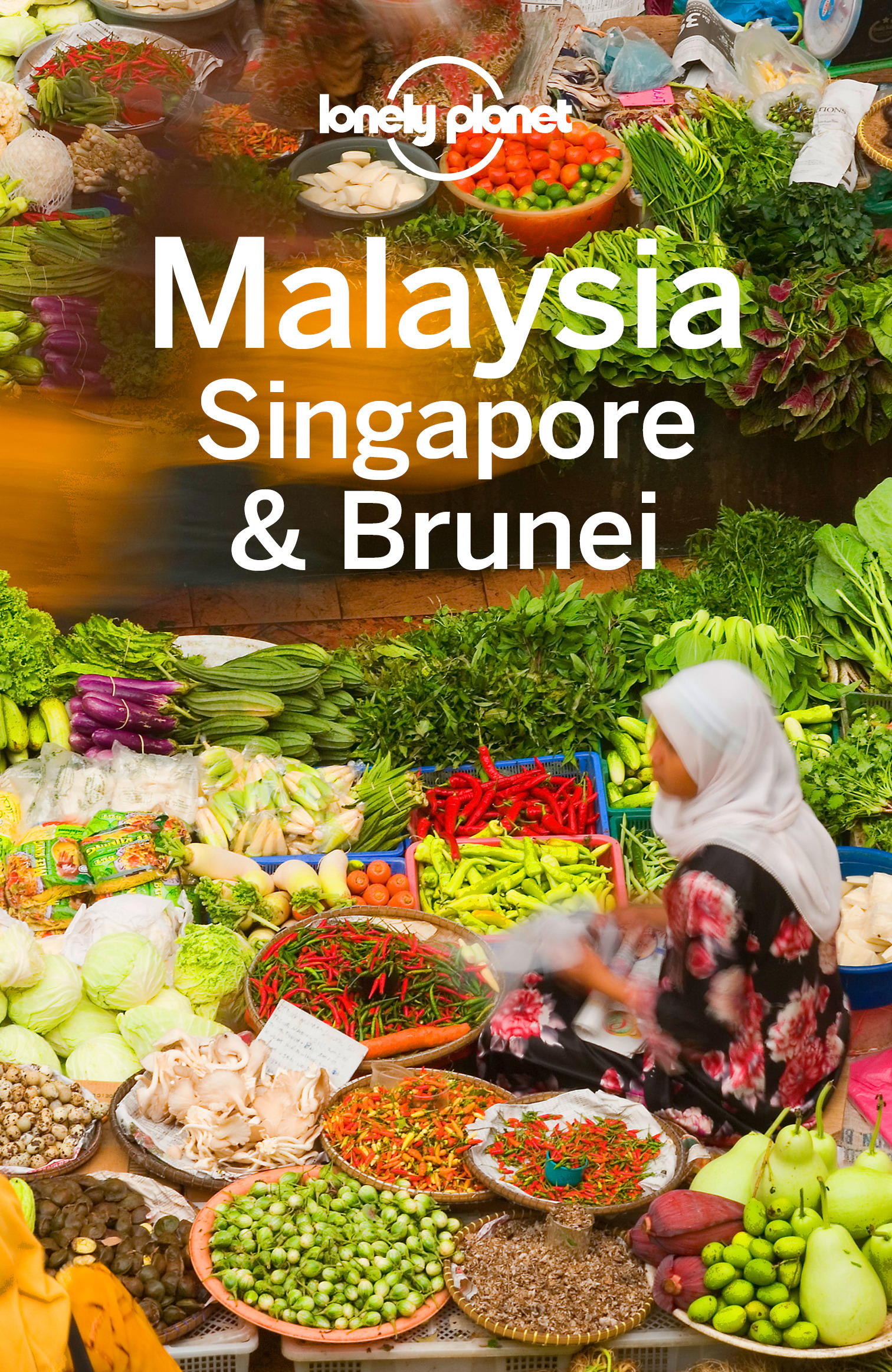 Albiston, Isabel - Lonely Planet Malaysia Singapore & Brunei, ebook