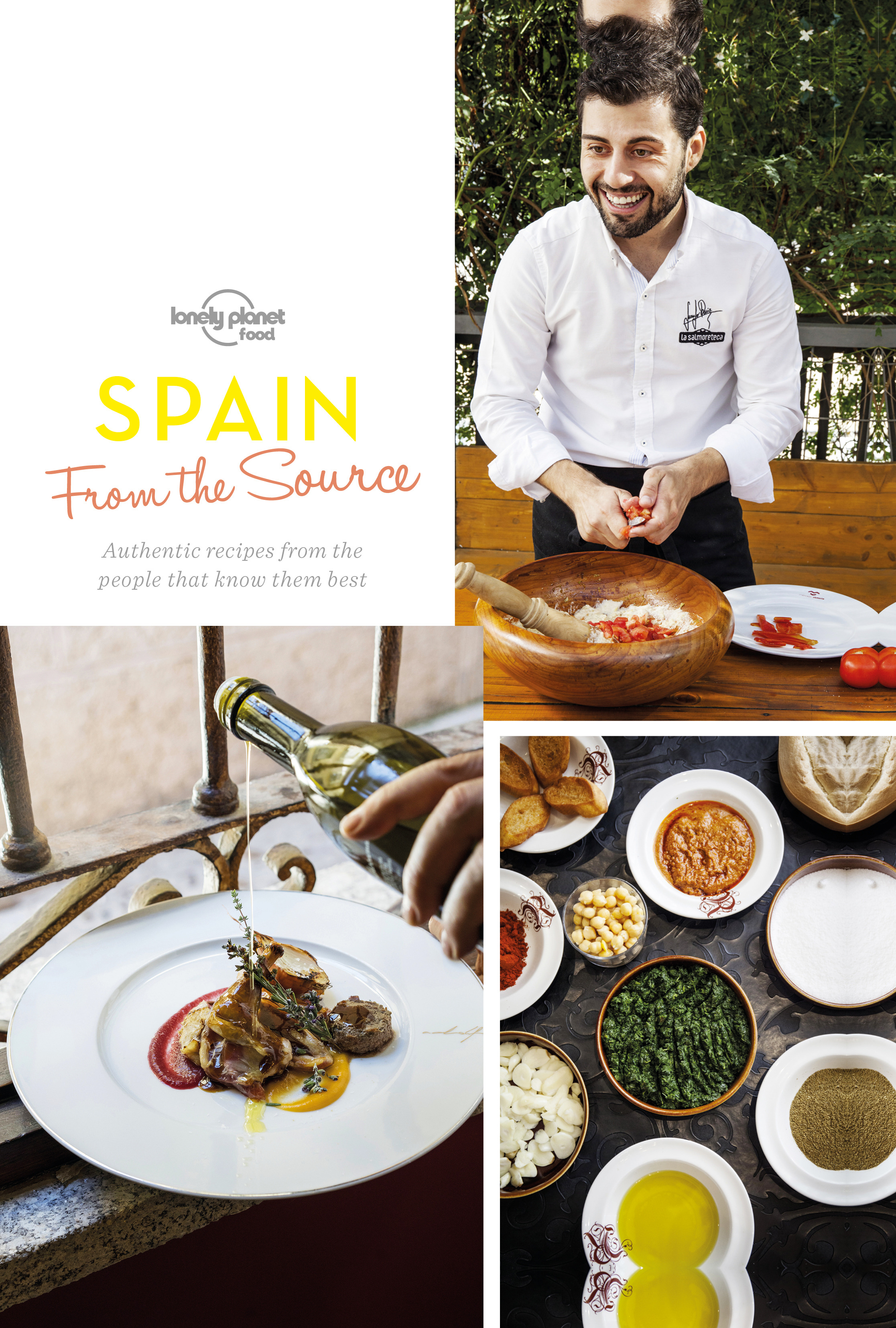 Food, Lonely Planet - From the Source - Spain: Spain's Most Authentic Recipes From the People That Know Them Best, ebook