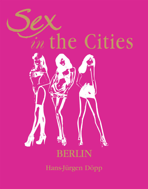 Döpp, HansJürgen - Sex in the Cities  Vol 3 (Paris), ebook