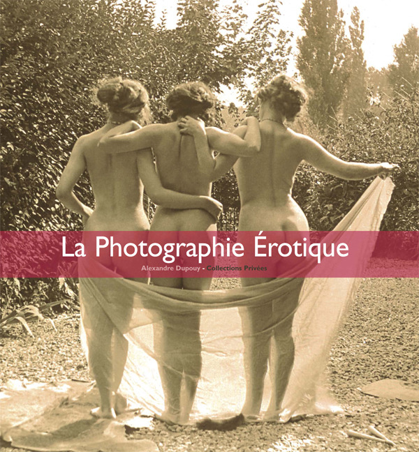 Dupouy, Alexandtre - La Photographe Érotique, ebook