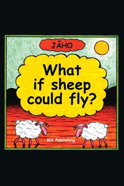 JÂHO - If Sheep Could Fly, e-bok