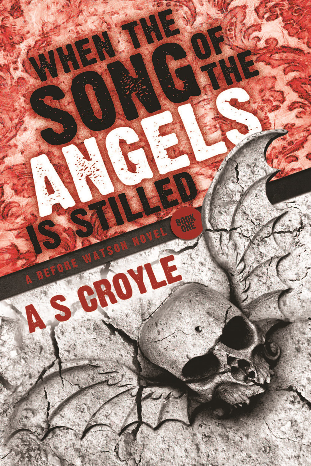 Croyle, A S - When the Song of the Angels is Stilled, ebook