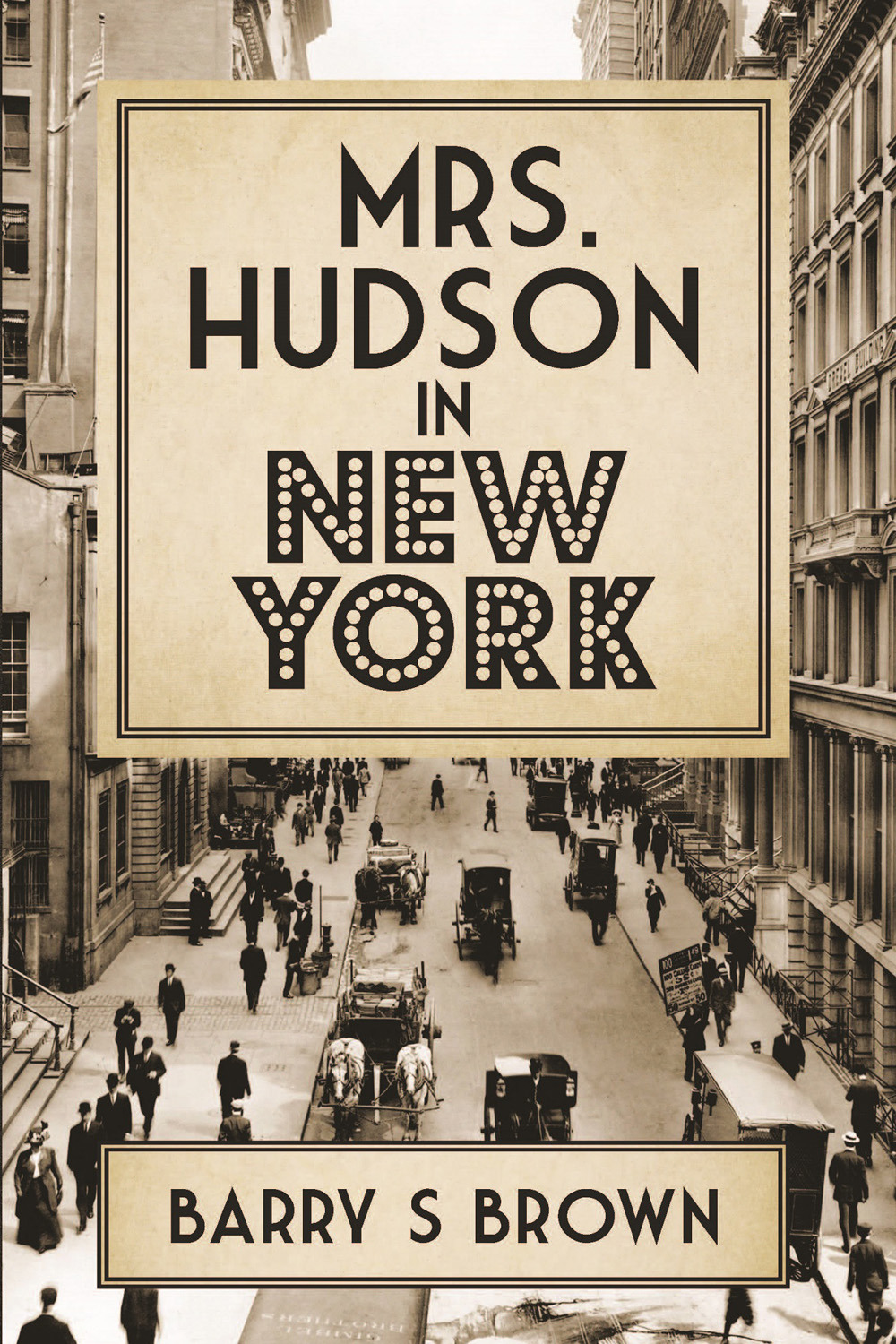 Brown, Barry S - Mrs. Hudson in New York, ebook