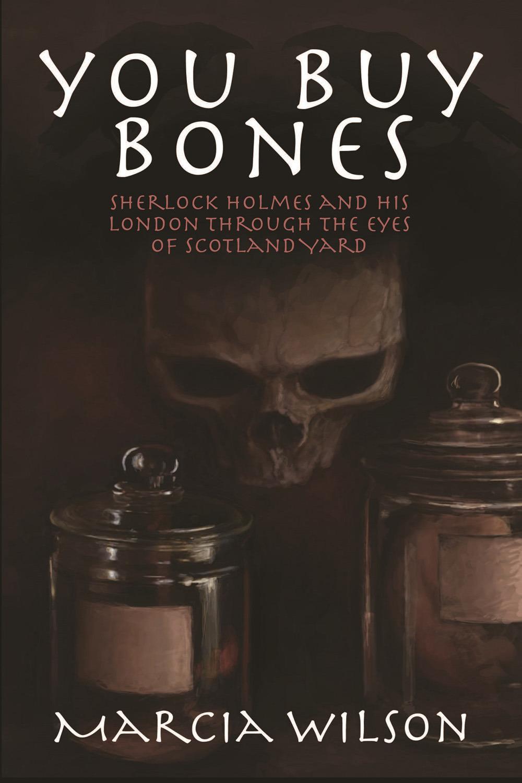 Wilson, Marcia - You Buy Bones, ebook