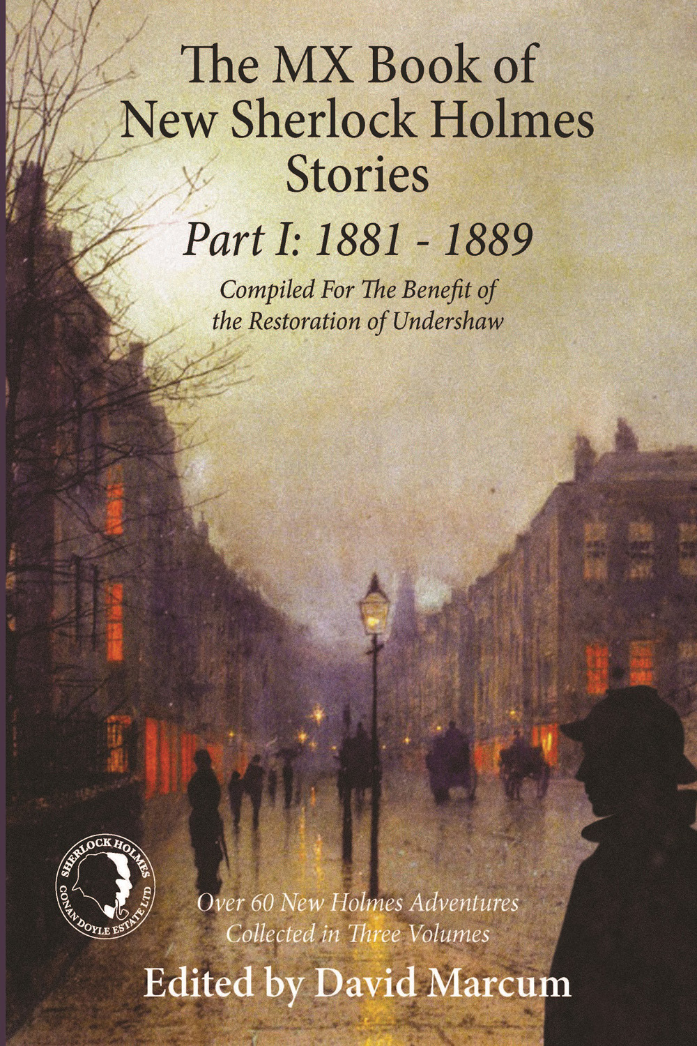 Marcum, David - The MX Book of New Sherlock Holmes Stories Part I, ebook