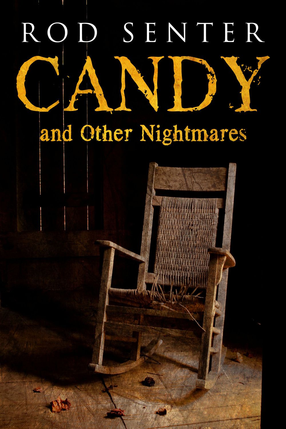 Senter, Rod - Candy and Other Nightmares, ebook