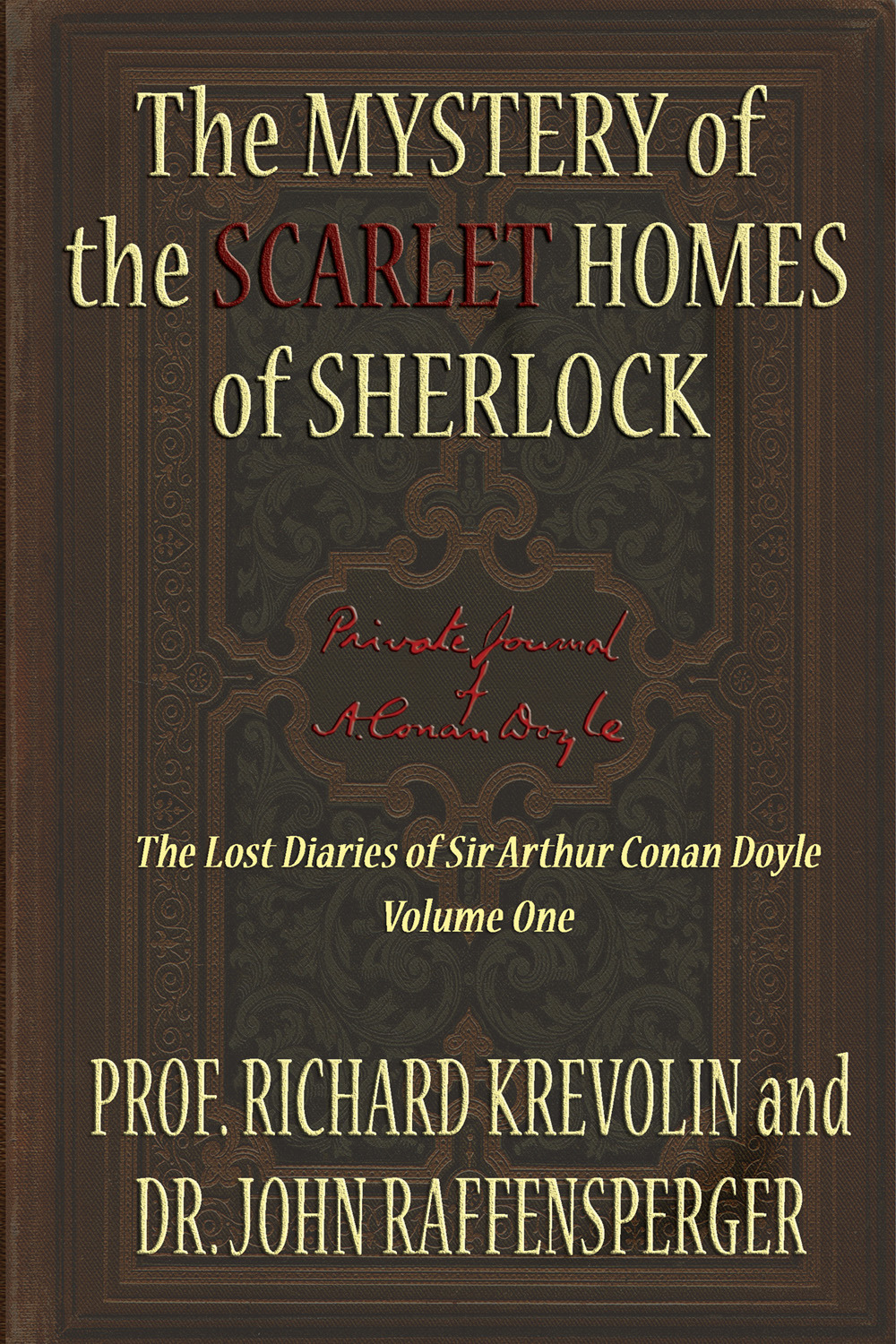 Krevolin, Prof Richard - The Mystery of the Scarlet Homes Of Sherlock, ebook