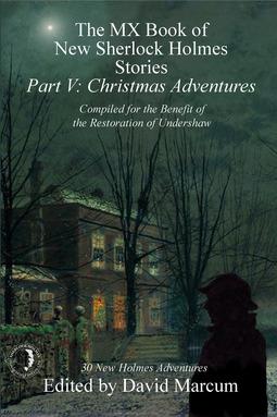 Marcum, David - The MX Book of New Sherlock Holmes Stories Part V, ebook