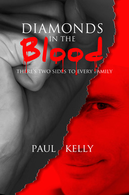 Kelly, Paul - Diamonds in the Blood, ebook