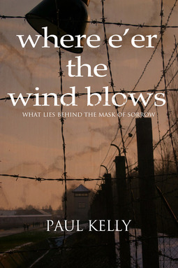 Kelly, Paul - Where E'er the Wind Blows, ebook