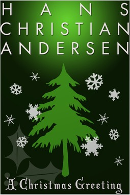 Anderson, Hans Christian - A Christmas Greeting, ebook