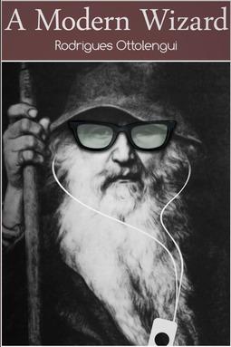 Ottolengui, Rodrigues - A Modern Wizard, ebook