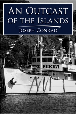 Conrad, Joseph - An Outcast of the Islands, ebook
