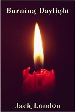 London, Jack - Burning Daylight, ebook