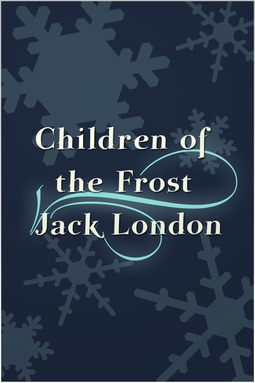 London, Jack - Children of the Frost, ebook