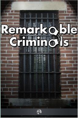 Irving, Harry Brodribb - Remarkable Criminals, ebook