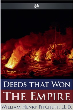 Fitchett, William Henry - Deeds that Won the Empire, ebook