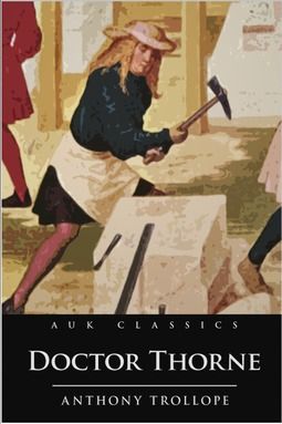 Trollope, Anthony - Doctor Thorne, ebook