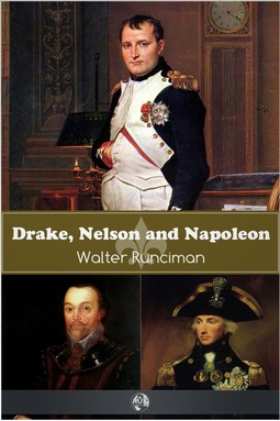 Runciman, Walter - Drake, Nelson and Napoleon, ebook