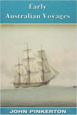 Pinkerton, John - Early Australian Voyages, ebook