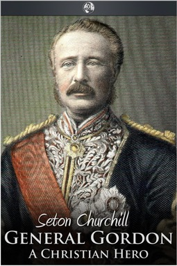 Churchill, Seton - General Gordon, ebook