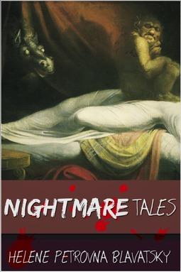Blavatsky, Helena Petrovna - Nightmare Tales, ebook