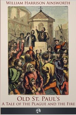 Ainsworth, William Harrison - Old St Paul's, ebook