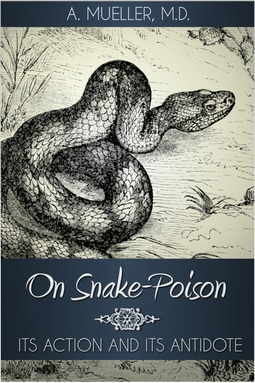 Mueller, A. - On Snake-Poison, ebook