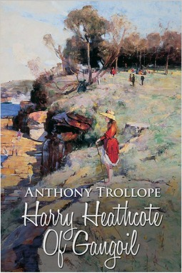 Trollope, Anthony - Harry Heathcote of Gangoil, ebook