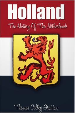 Grattan, Thomas Colley - Holland, ebook