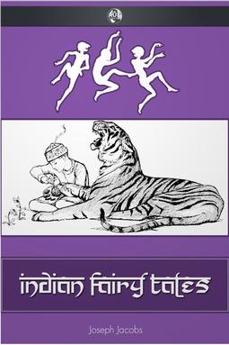 Jacobs, Joseph - Indian Fairy Tales, ebook
