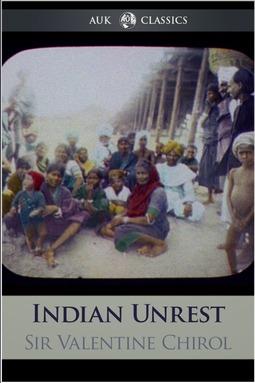 Chirol, Ignatius - Indian Unrest, ebook