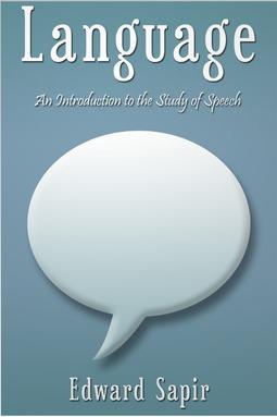 Sapir, Edward - Language, ebook