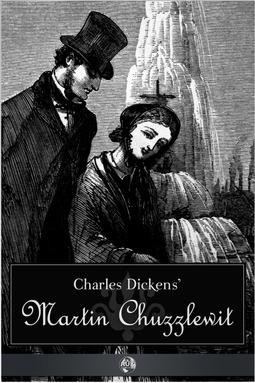 Dickens, Charles - Martin Chuzzlewit, ebook