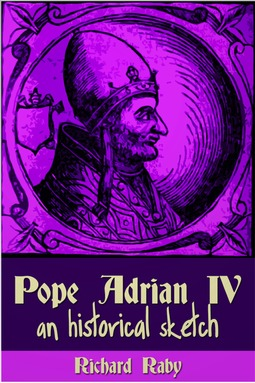 Raby, Richard - Pope Adrian IV, ebook