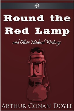 Doyle, Arthur Conan - Round the Red Lamp, e-bok