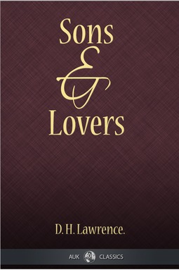 Lawrence, D. H. - Sons and Lovers, e-bok