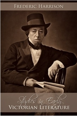 Harrison, Frederic - Studies in Early Victorian Literature, ebook