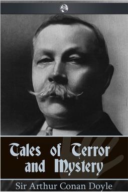 Doyle, Arthur Conan - Tales of Terror and Mystery, ebook